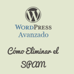 Como Evitar el SPAM en WordPress con Akismet