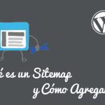 ¿Qué es un Sitemap y Cómo Agregarlo en WordPress?