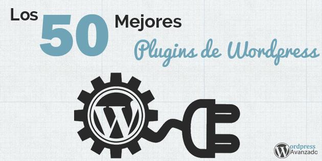 Los 50 Mejores Plugins de WordPress (Edición 2017)