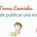 10 Tareas Esenciales a completar antes de publicar una entrada en WordPress