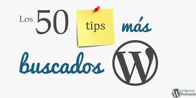 Los 50 trucos y tips más buscados de WordPress