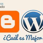 Wordpress vs Blogger – La Comparación Correcta