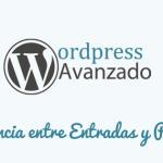 Cuál es la Diferencia entre Entradas y Páginas en WordPress