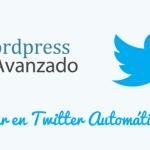 Publica en Twitter Automáticamente Desde WordPress (Tutorial)