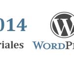 Tutoriales WordPress 2014 – Comienza a Aprender Hoy Mismo