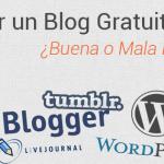 Crear un Blog Gratuito – Por qué es una Pésima Idea