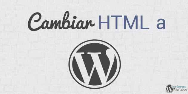 Tengo una Página Web en HTML – ¿Puedo Cambiarme a Wordpress? | WP ...