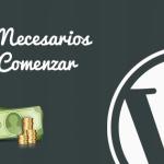 Gastos necesarios para comenzar con WordPress